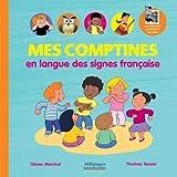 Mes comptines en Langue des Signes Française...