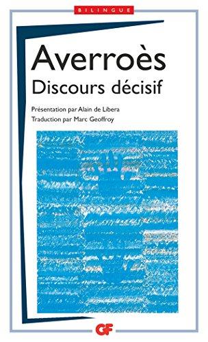 Discours décisif : Edition bilingue français-arabe par Averroès