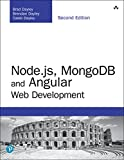 Node.js, MongoDB and Angular Web Development: The definitive guide to using the MEAN stack to build web applications (Developer's Library)
