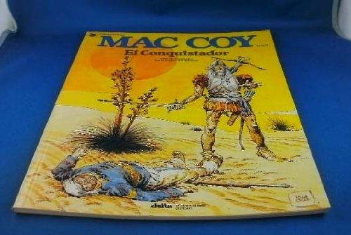 Mac Coy XVI. El Conquistador