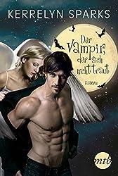 Der Vampir, der sich nicht traut (Love at Stake 11)
