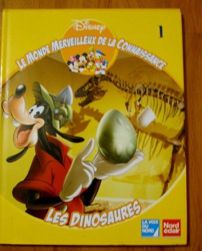 Les dinosaures (Le monde merveilleux de la connaissance)
