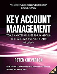 [(Key Account Management : Tools and Techniques for Achieving Profitable Key Supplier Status)] [By (author) Peter Cheverton] published on (June, 2008)