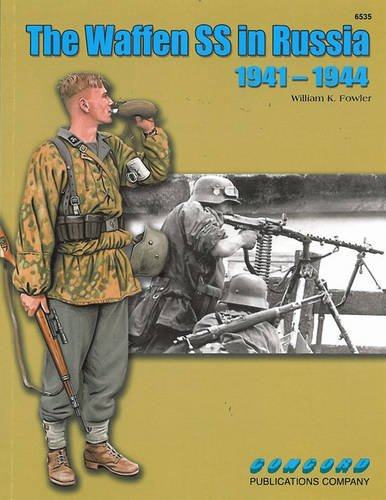 6535: the Waffen Ss in Russia 1941-44 por William Fowler