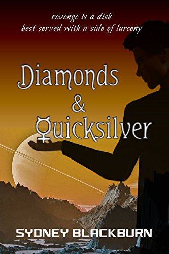 Diamonds & Quicksilver (The Quicksilver Adventures Book 1) (English Edition) -