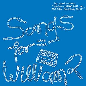 Ulrich Troyer - Songs For William 2