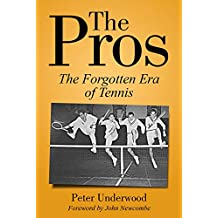 The Pros: The Forgotten Era of Tennis