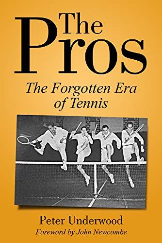 The Pros: The Forgotten Era Of Tennis