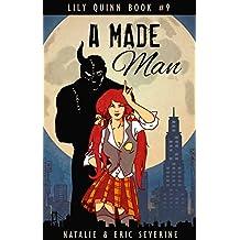 A Made Man (Lily Quinn Book 9)