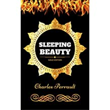 Sleeping Beauty: By Charles Perrault - Illustrated (English Edition)