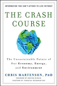 The Crash Course: The Unsustainable Future Of Our Economy, Energy, And Environment par [Martenson, Chris]