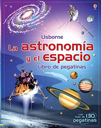 Astronomía Y El Espacio. Libro De Pegatinas