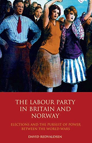 The Labour Party in Britain and Norway: Elections and the Pursuit of Power Between the World Wars (International Library of Political Studies) por David Redvaldsen