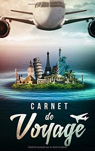 Carnet de Voyage: Journal de Voyage pour les voyageurs par TravelU