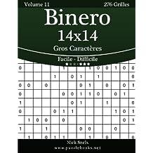 Binero 14x14 Gros Caractères - Facile à Difficile - Volume 11 - 276 Grilles