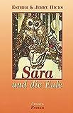 Sara und die Eule: Roman - Esther Hicks