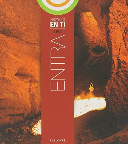 Entra 4º ESO (Proyecto En tí) (Proyecto En tí (colección En Equilibrio)) - 9788426392725