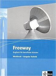 Freeway / Ausgabe Technik: Englisch für berufliche Schulen - bisherige Ausgaben / Workbook