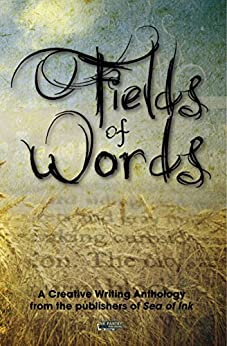 Fields of Words: A creative writing anthology by [Duncan, Alyson, Edgeley, Deborah]