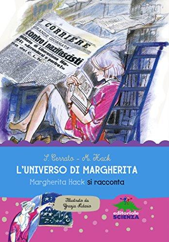 L'universo di Margherita: Margherita Hack si racconta