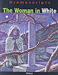The Woman in White: The Play (Dramascripts)