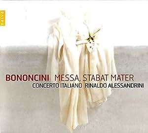 Bononcini : Messa, Stabat Mater