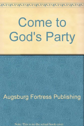 Come to God's Party