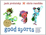Good Sports: Rhymes about Running, Jumping, Throwing, and More - Dragonfly Books - amazon.co.uk