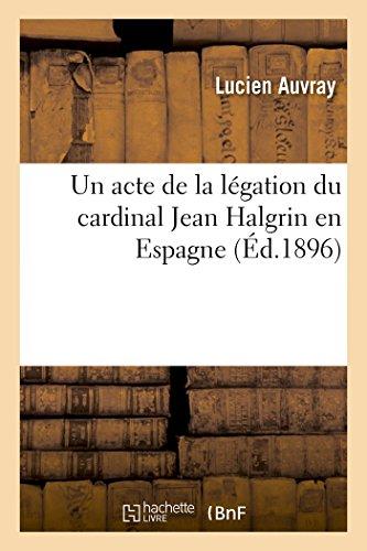 Un acte de la légation du cardinal Jean Halgrin en Espagne
