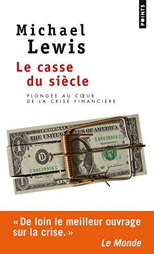 le-casse-du-siecle-plongee-au-coeur-de-la-crise-financiere