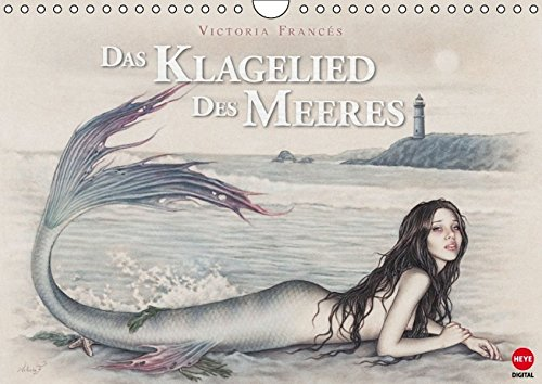 Das Klagelied des Meeres (Wandkalender 2016 DIN A4 quer): Victoria Francés Märchenadaption als Kalender - ein Muss für alle Fans! (Monatskalender, 14 Seiten) (CALVENDO Kunst)