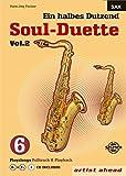 Ein halbes Dutzend Soul-Duette Vol. 2 - Saxophon: Für alle Es- und B-Saxophone (inkl. CD)