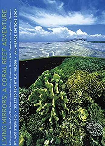 [(Living Mirrors : Coral Reefs of the World)] [By (author) Jack Stephens] published on (March, 2003)