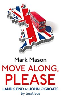 Move Along, Please by [Mason, Mark]