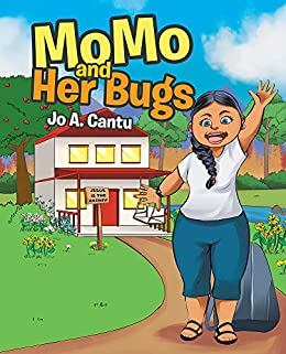 MoMo and Her Bugs (English Edition) eBook: Jo A. Cantu: Amazon.es ...