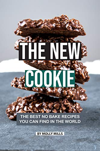 Best No Bake Recipes You Can Find in The World (English Edition) ()