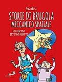Storie di Brugola meccanico spaziale
