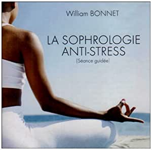 La sophrologie anti stress CD