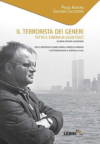 Il terrorista dei generi. Tutto il cinema di Lucio Fulci: Le Visioni