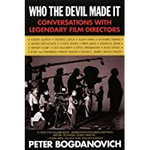 Who the Devil Made It: Conversations with ...