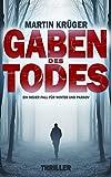 Gaben des Todes (Ein Winter-und-Parkov-Thriller 1) von Martin Krüger
