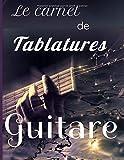 Le carnet de tablatures guitare: Tout pour votre jeu de guitare. 101 pages de grilles d'accords et tablatures. Format 21,6 X 27,9 cm