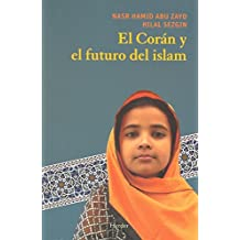 El Coran y el futuro del Islam / Koran and the Future of Islam