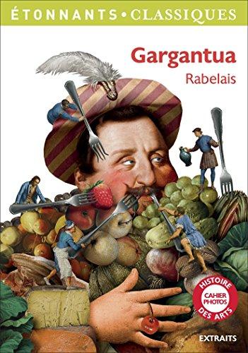 Gargantua (Extraits Pour Le College)