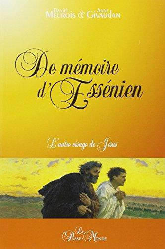 De mémoire d'Essénien par Daniel Meurois