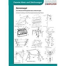 Sonnensegel, über 400 Seiten DIN A4) patente Ideen und Zeichnungen