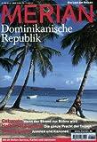 MERIAN Dominikanische Republik (MERIAN Hefte) -