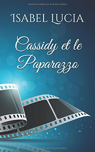 Cassidy et le Paparazzo