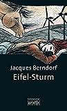 Eifel-Sturm (Grafitäter und Grafitote)