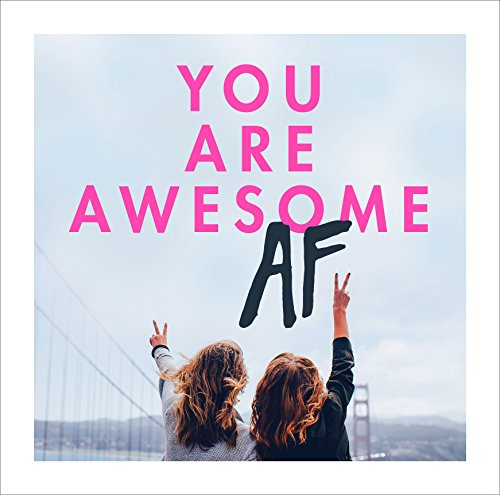 You Are Awesome AF por Sin Autor